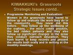kiwakkuki s grassroots strategic issues contd17