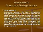 kiwakkuki s grassrootsstrategic issues
