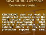 kiwakkuki s national response contd