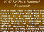 kiwakkuki s national response