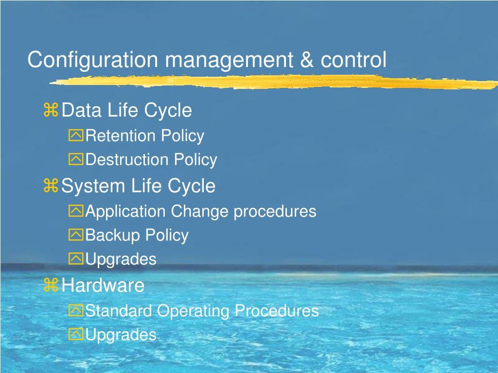 Configuration management & control