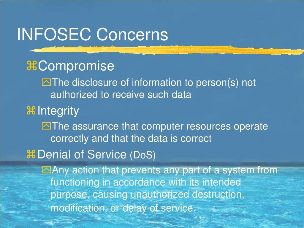 INFOSEC Concerns