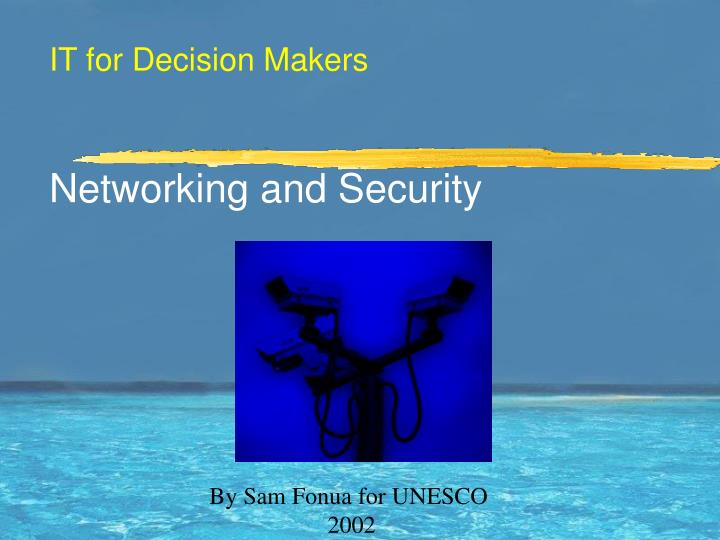 It for decision makers networking and security