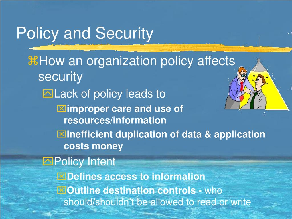 Policy and Security