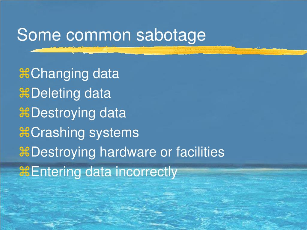 Some common sabotage