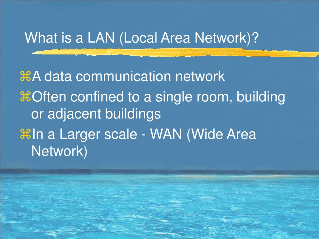 What is a LAN (Local Area Network)?