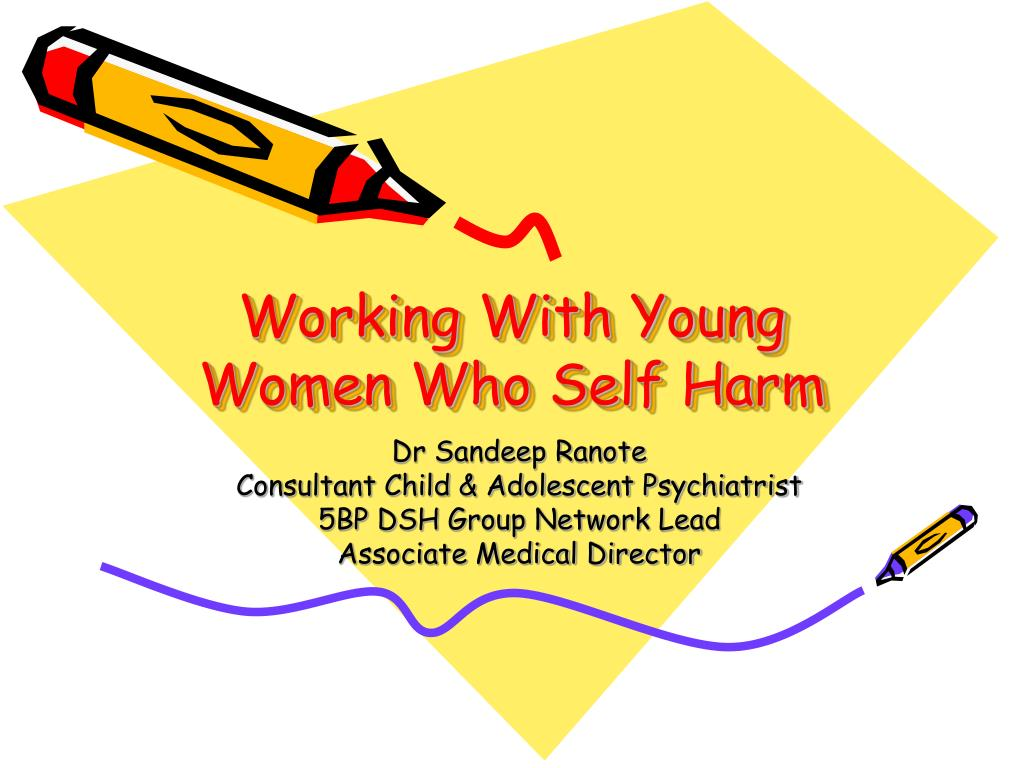 working with young women who self harm l.