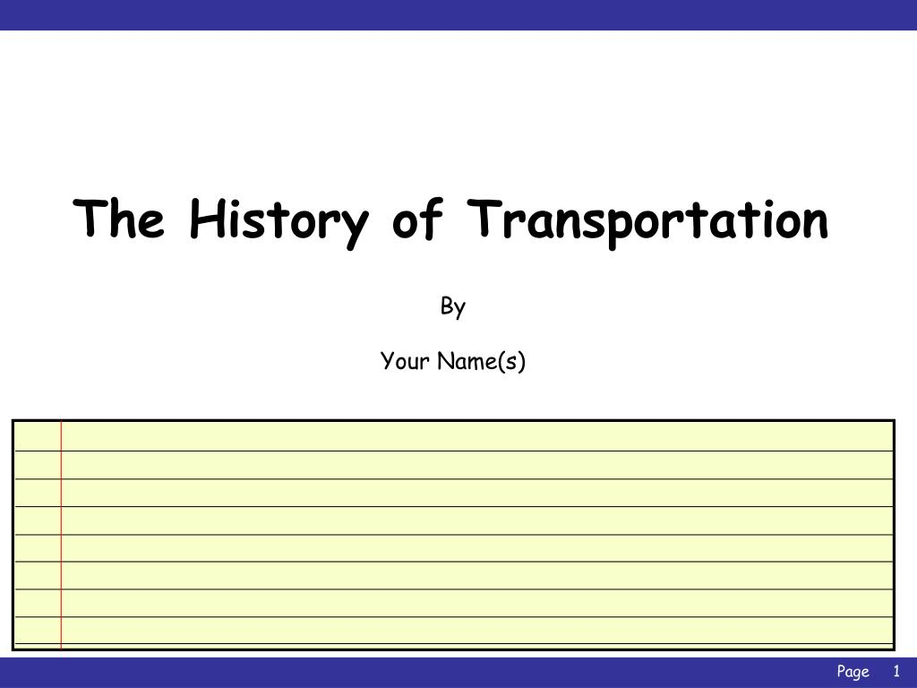 PPT - The History of Transportation PowerPoint Presentation