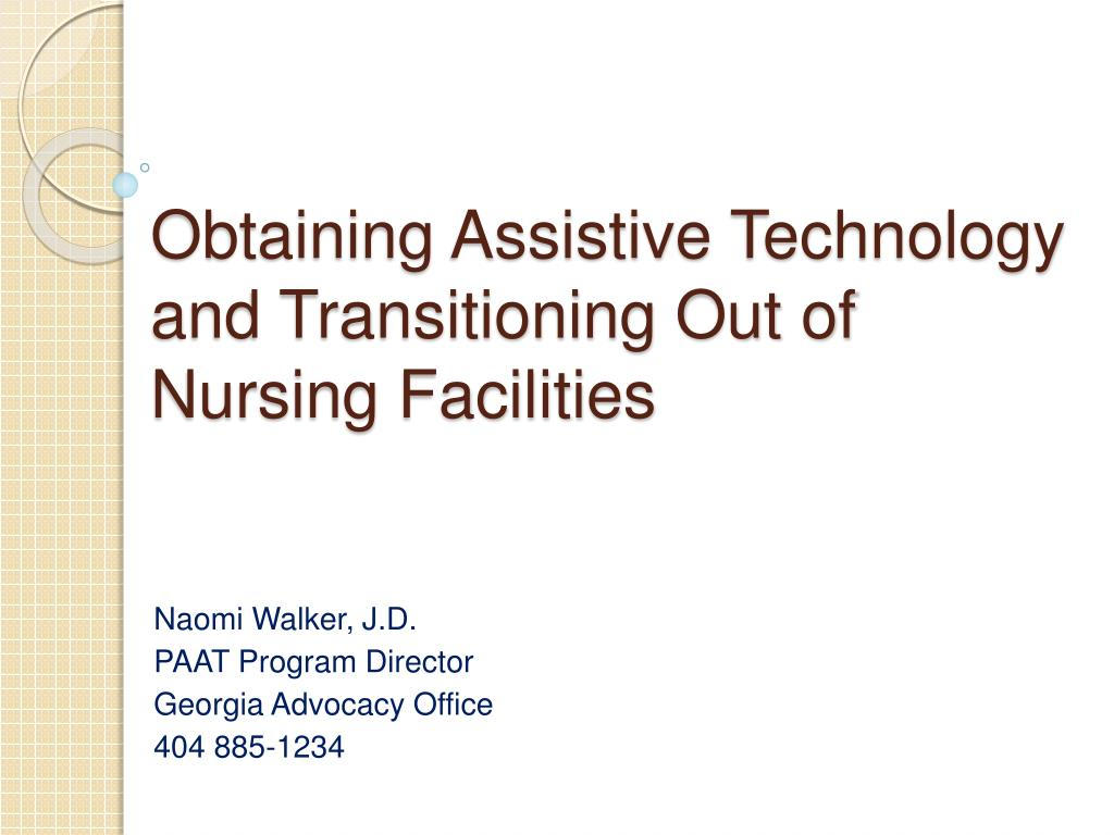 obtaining assistive technology and transitioning out of nursing facilities l.