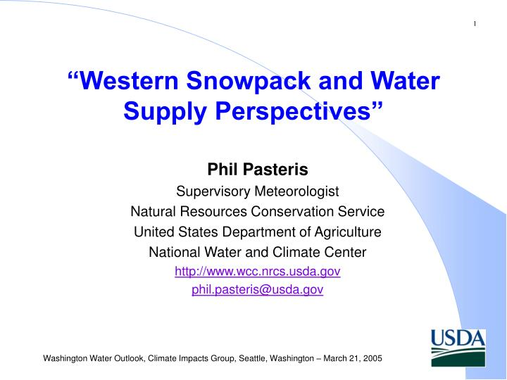 western snowpack and water supply perspectives n.
