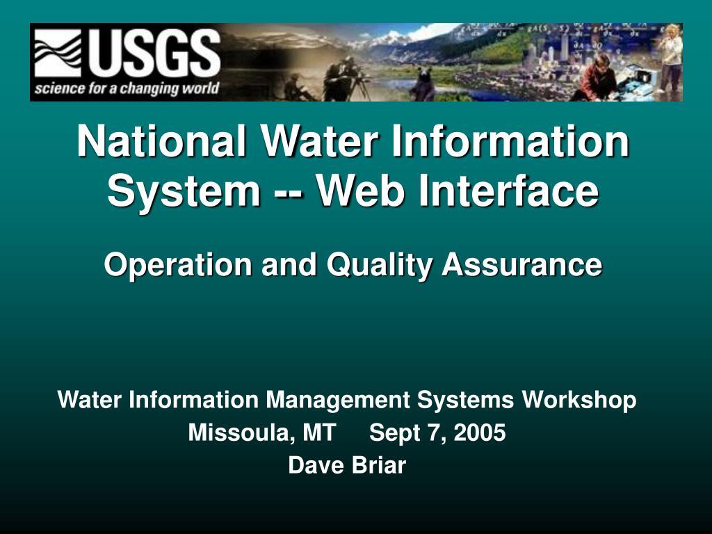 water information management systems workshop missoula mt sept 7 2005 dave briar l.