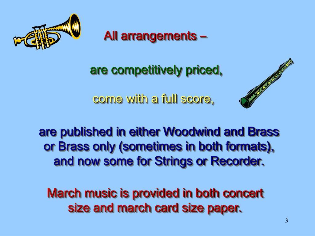 All arrangements –