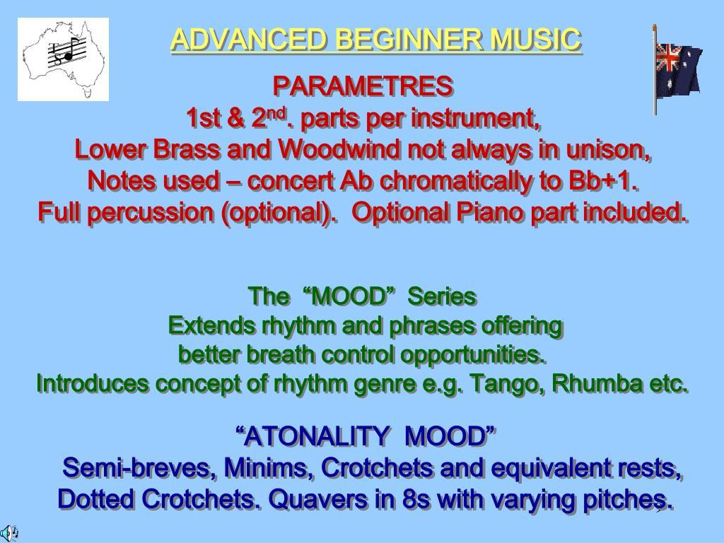 ADVANCED BEGINNER MUSIC