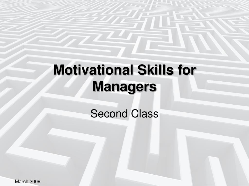 motivational skills for managers l.