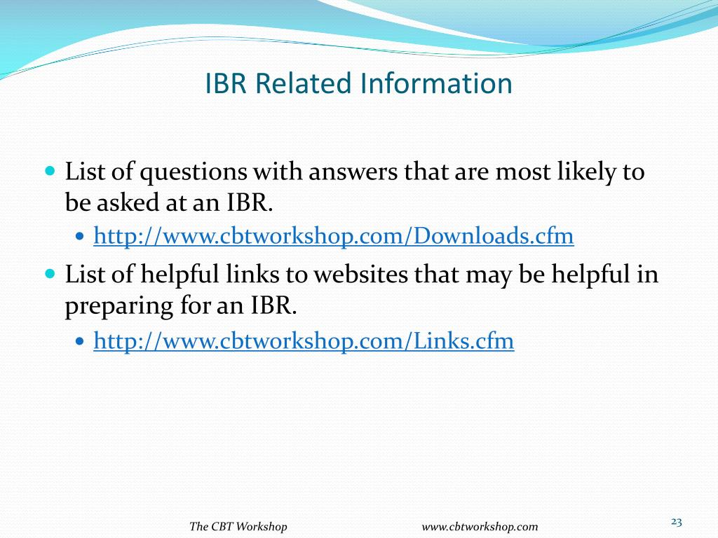 IBR Related Information