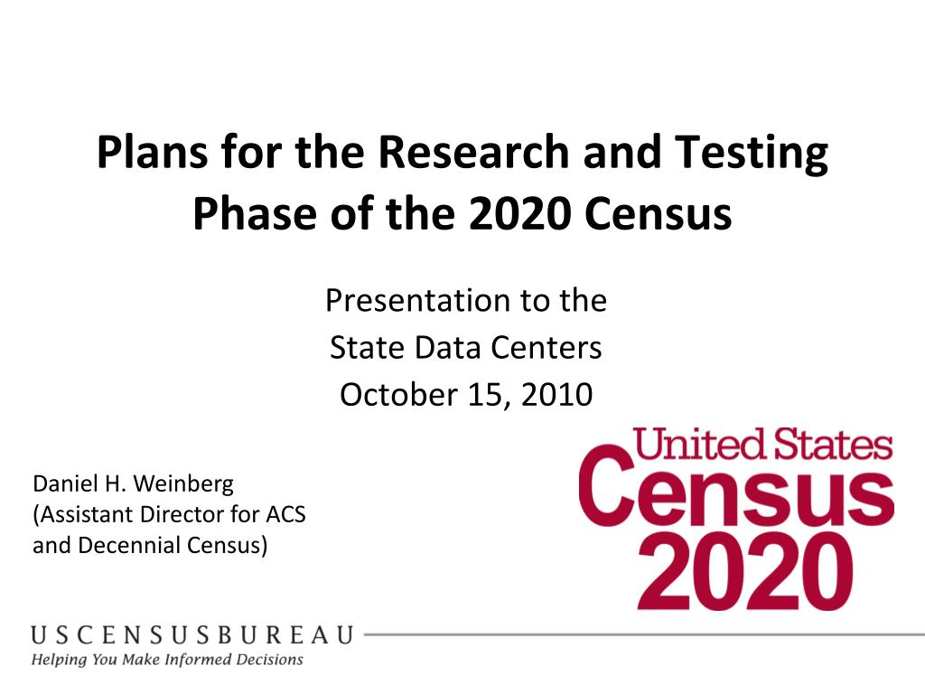 plans for the research and testing phase of the 2020 census l.
