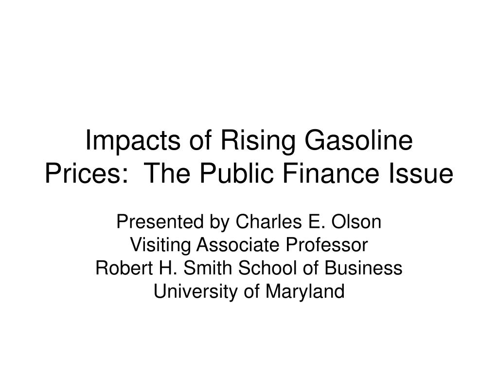 impacts of rising gasoline prices the public finance issue l.
