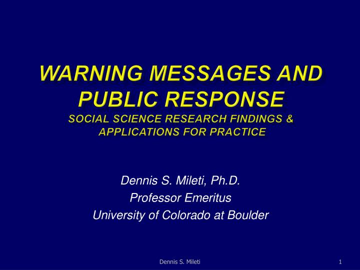 Warning messages and public response social science research findings applications for practice