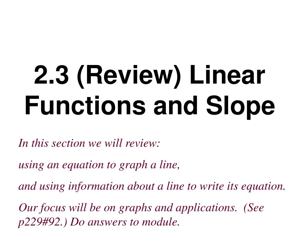 2 3 review linear functions and slope l.