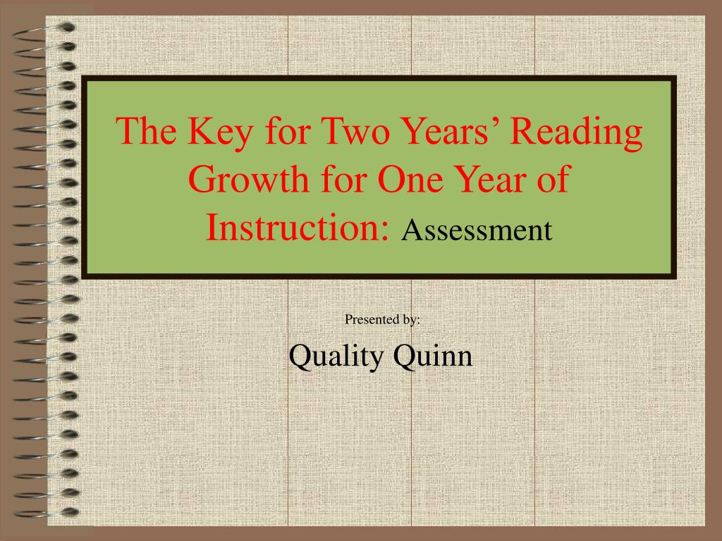 the key for two years reading growth for one year of instruction assessment l.