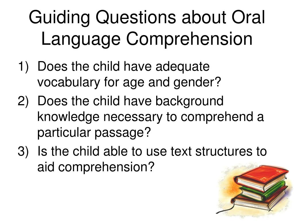Guiding Questions about Oral Language Comprehension