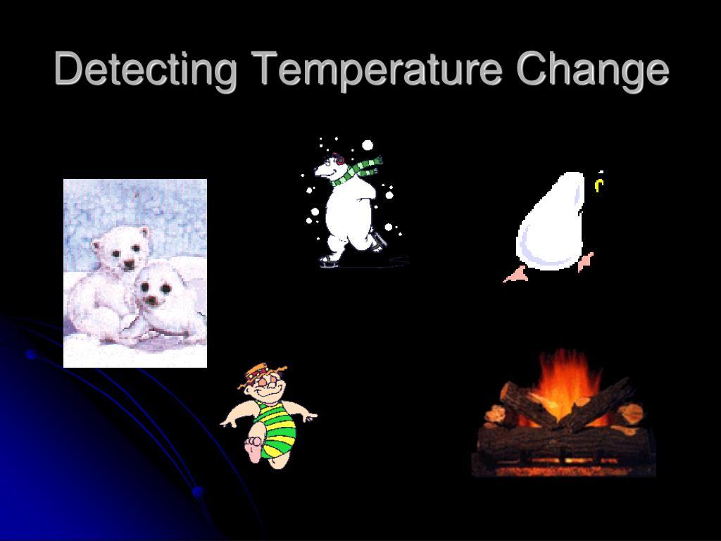 detecting temperature change l.