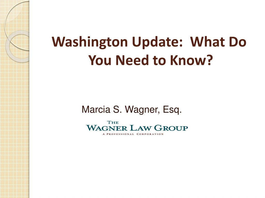 washington update what do you need to know l.