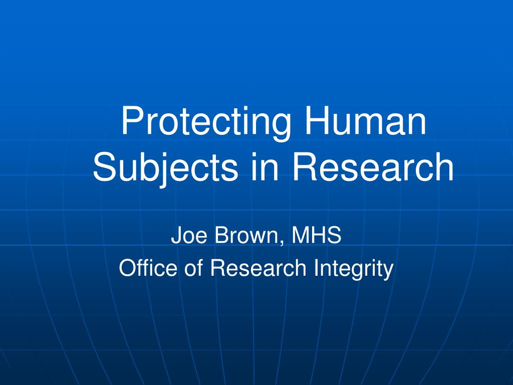 protecting human subjects in research l.