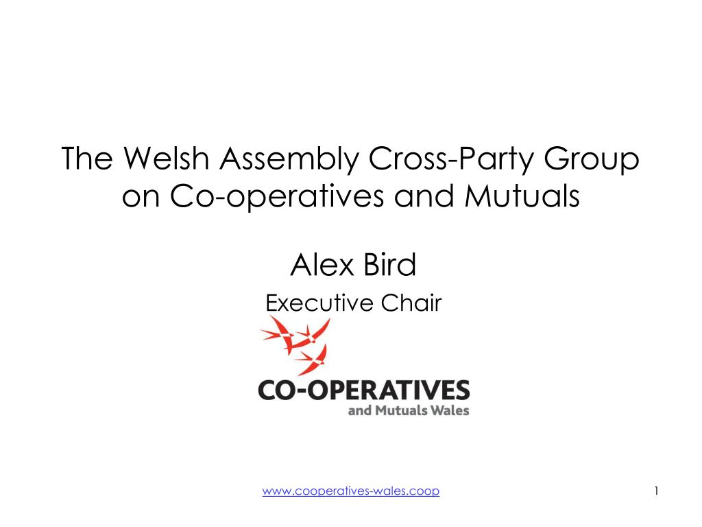 the welsh assembly cross party group on co operatives and mutuals l.