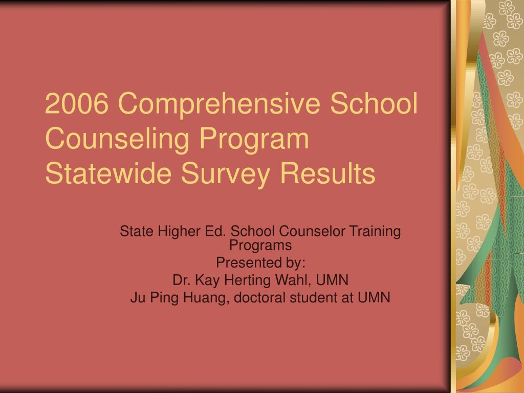 2006 comprehensive school counseling program statewide survey results l.