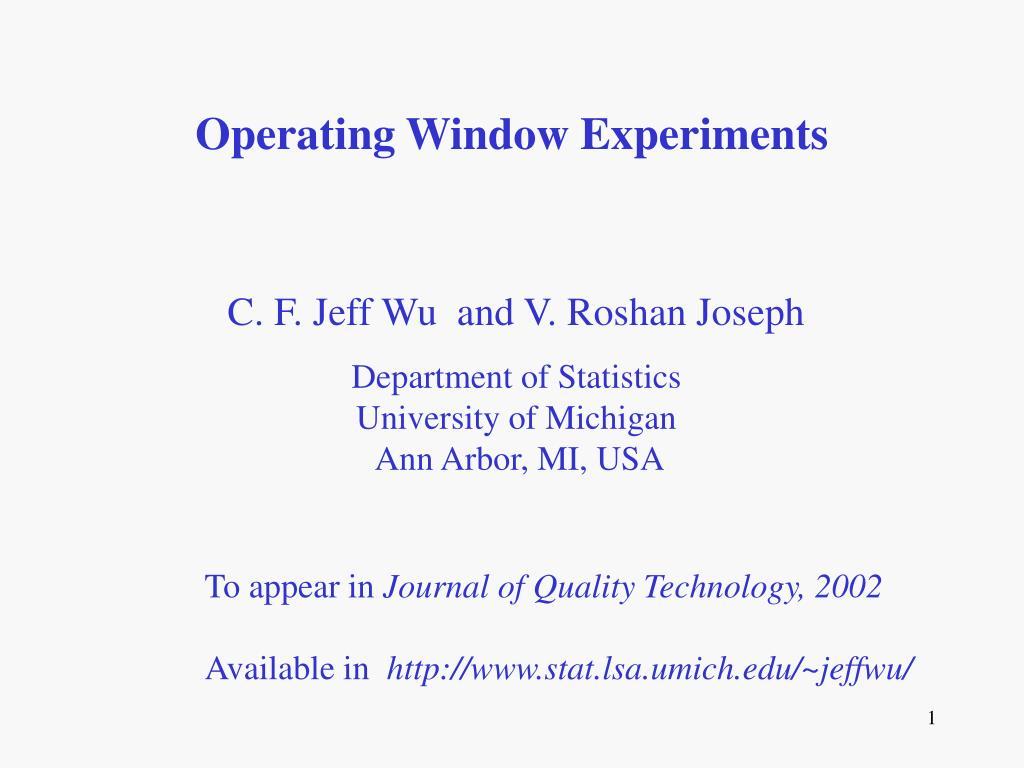 operating window experiments l.