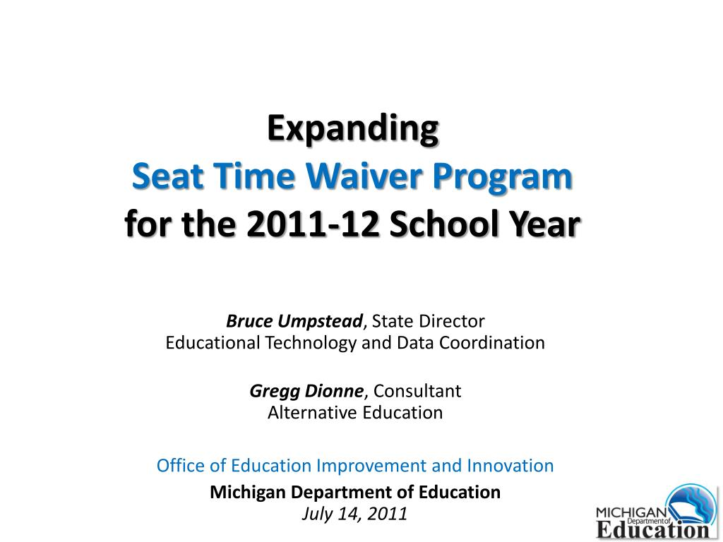 expanding seat time waiver program for the 2011 12 school year l.