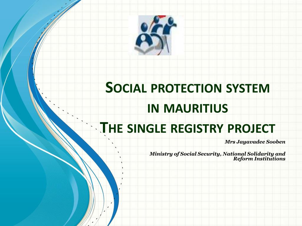 social protection system in mauritius the single registry project l.