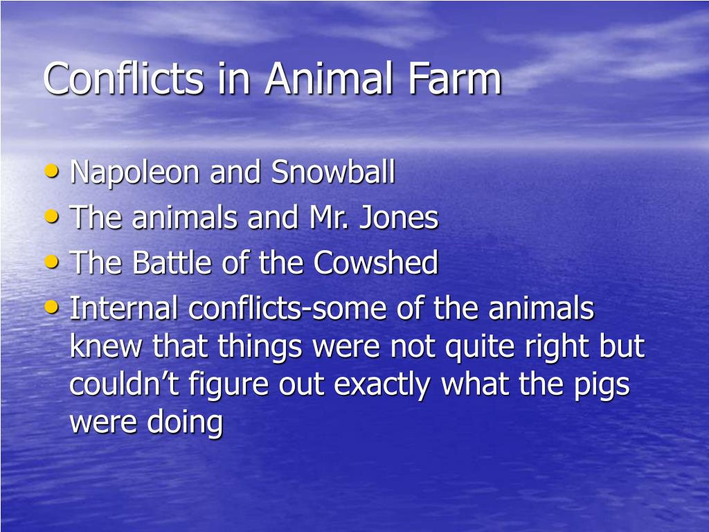 Conflicts in Animal Farm