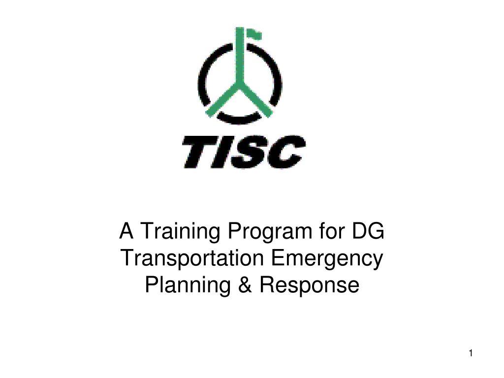 PPT - A Training Program for DG Transportation Emergency