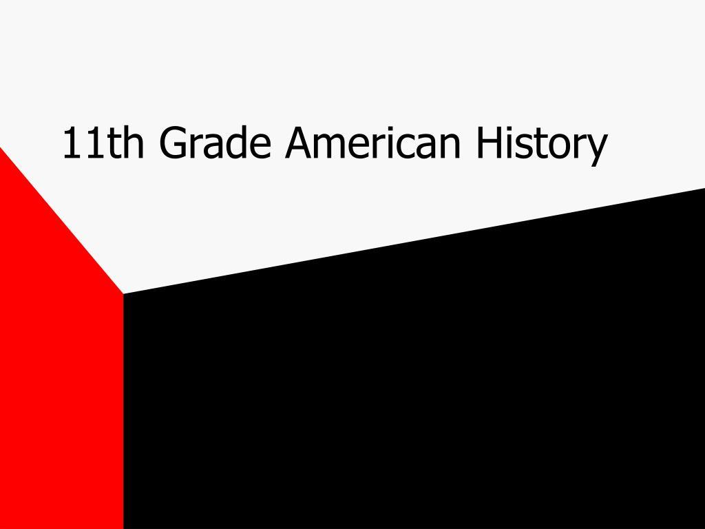 11th grade american history l.