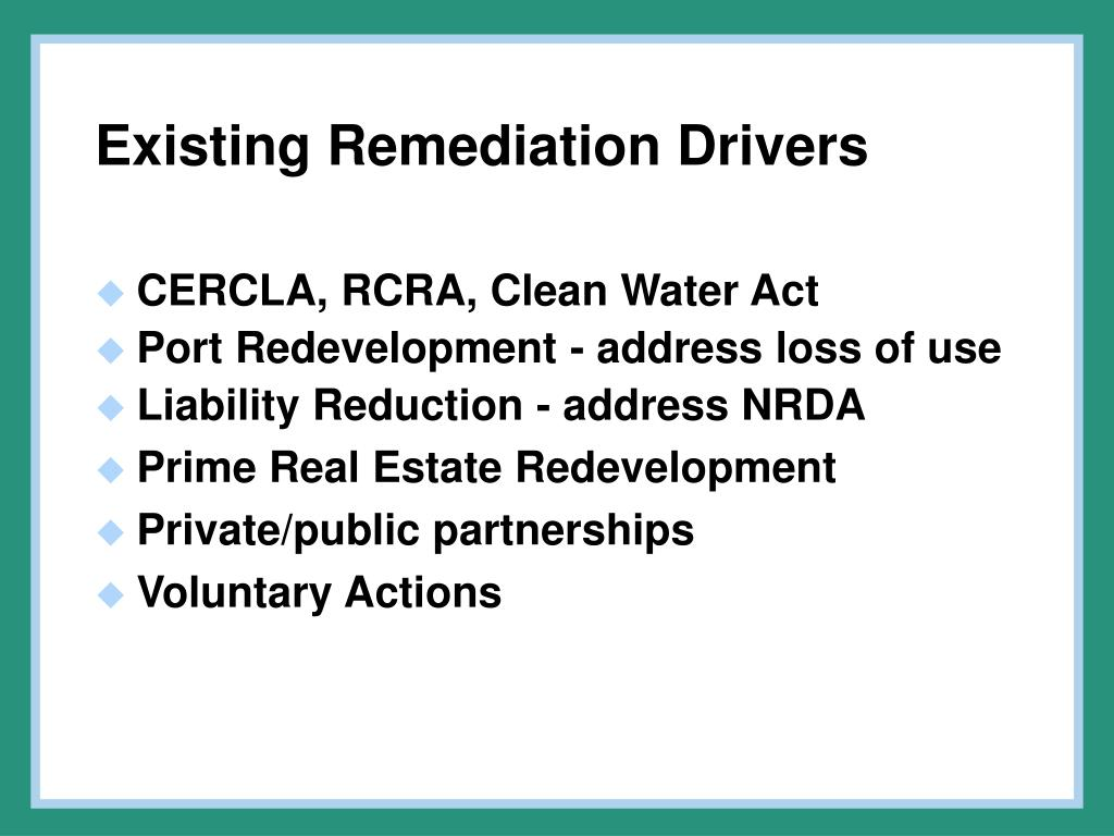 Existing Remediation Drivers