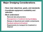 major dredging considerations