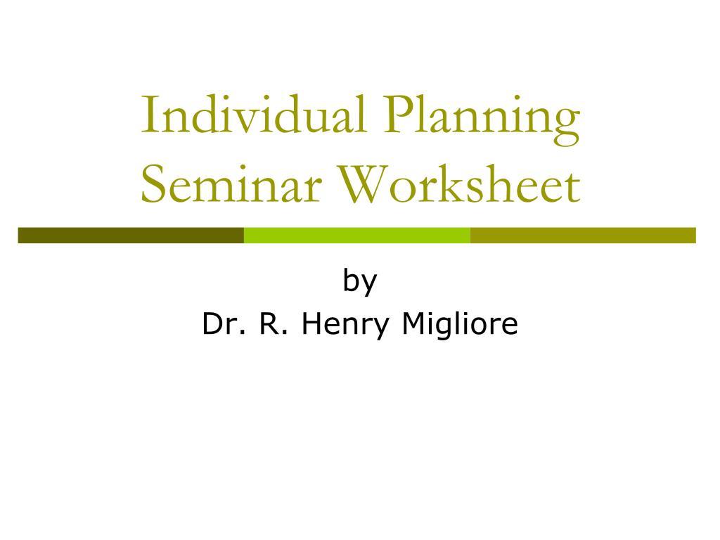 individual planning seminar worksheet l.