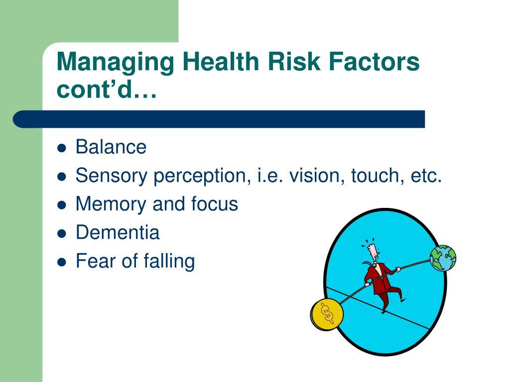 Managing Health Risk Factors cont'd…