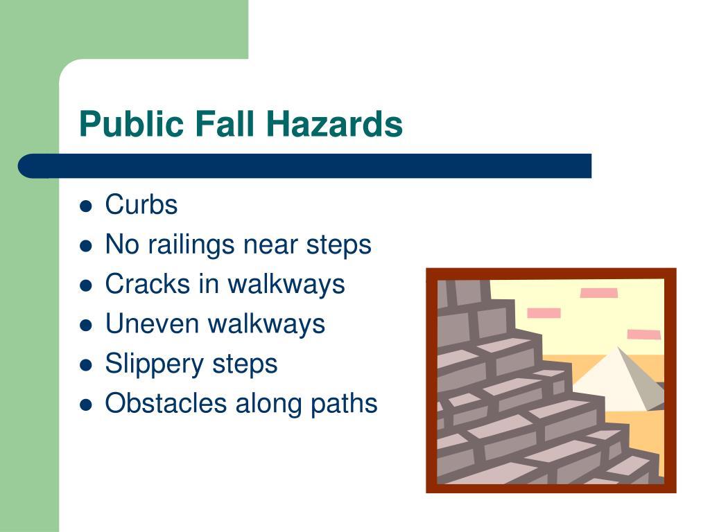 Public Fall Hazards