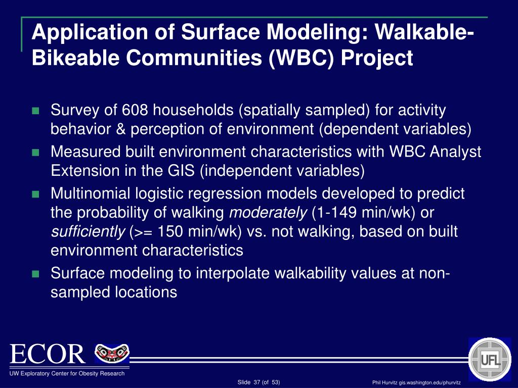 Application of Surface Modeling: Walkable-Bikeable Communities (WBC) Project
