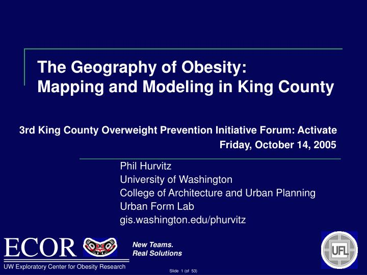 The geography of obesity mapping and modeling in king county