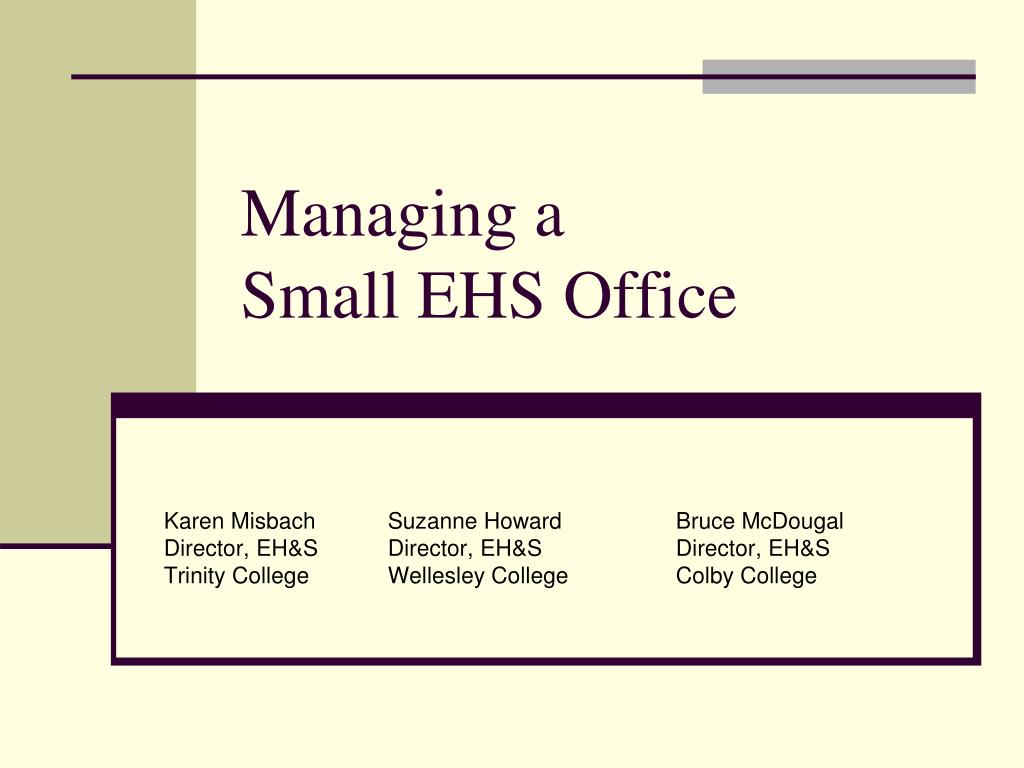 managing a small ehs office l.