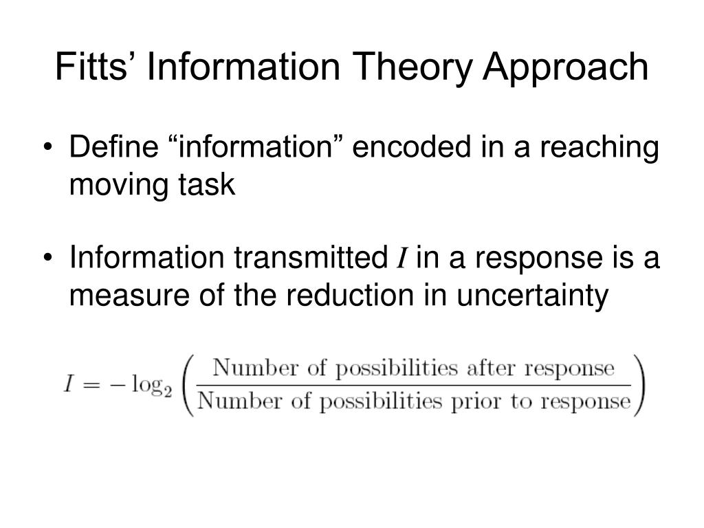 Fitts' Information Theory Approach
