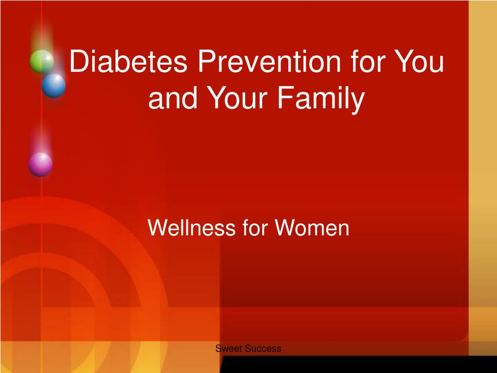 diabetes prevention for you and your family l.