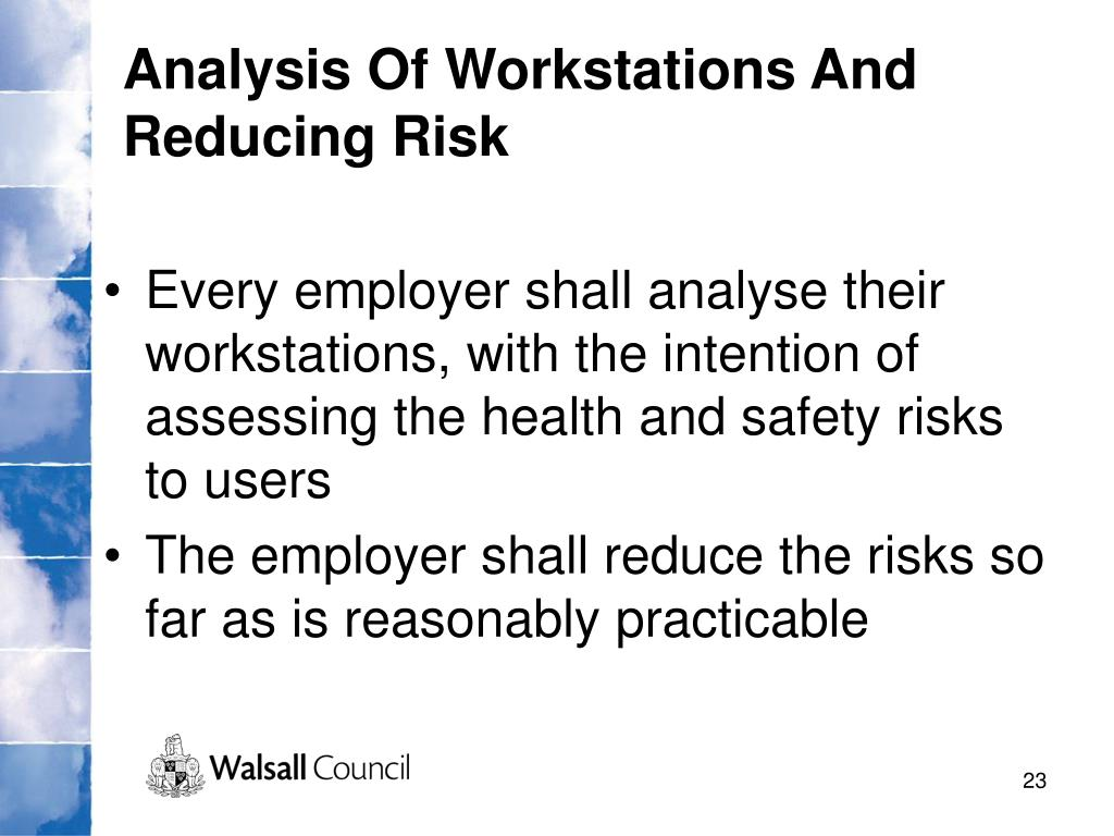 Analysis Of Workstations And Reducing Risk