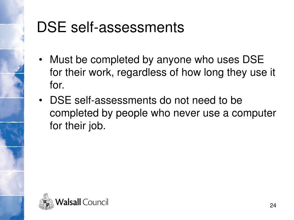 DSE self-assessments