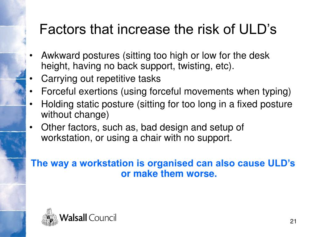 Factors that increase the risk of ULD's