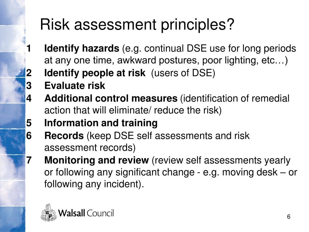 Risk assessment principles?